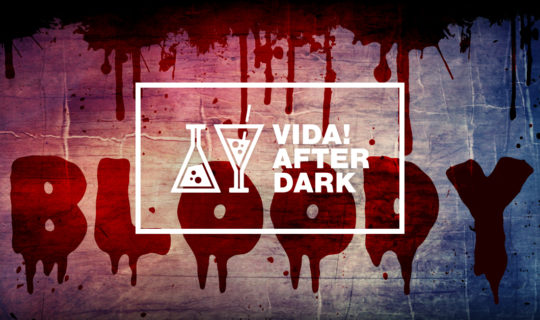 bloody vida after dark