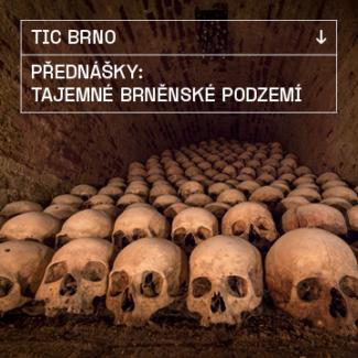 přednášky brněnské podzemí