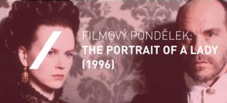 Film Monday: The Portrait of a Lady