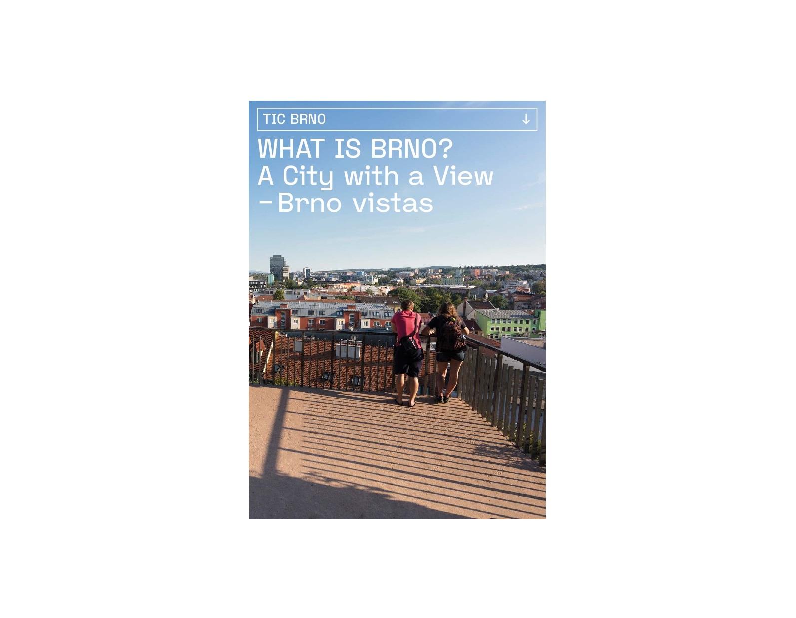 WHAT IS BRNO? A City with a View – Brno vistas