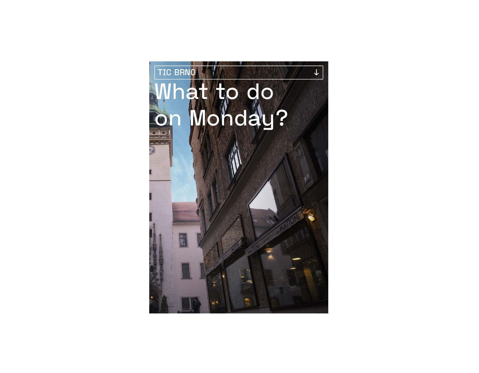 What to do on Monday?