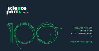 Science Party Brno: Oslavte 100 let české vědy a její budoucnost